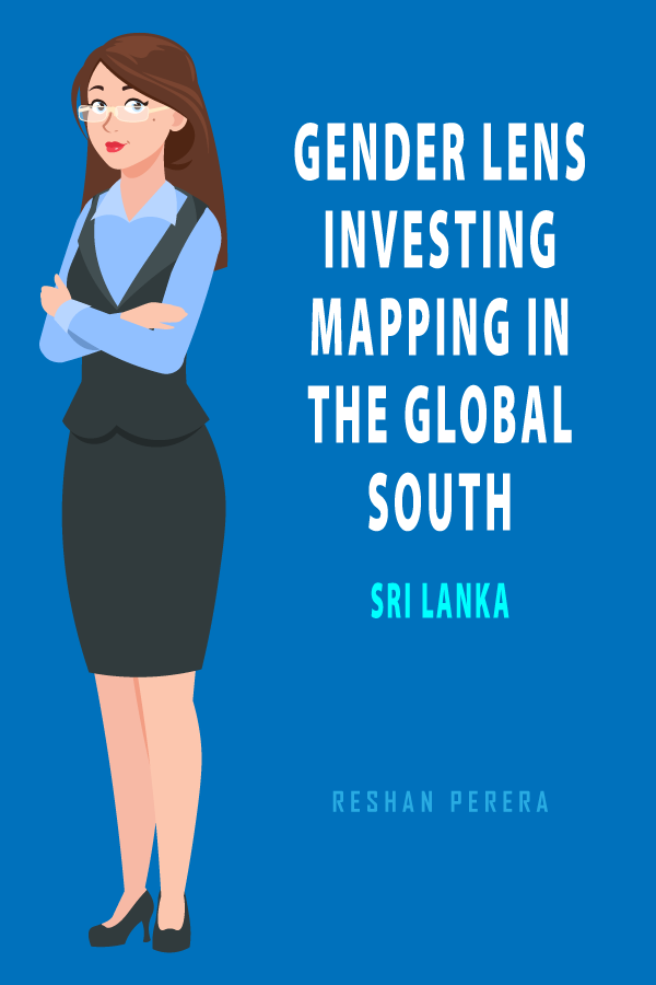 Gender Lens Investing Mapping in The Global South: Sri Lanka front cover