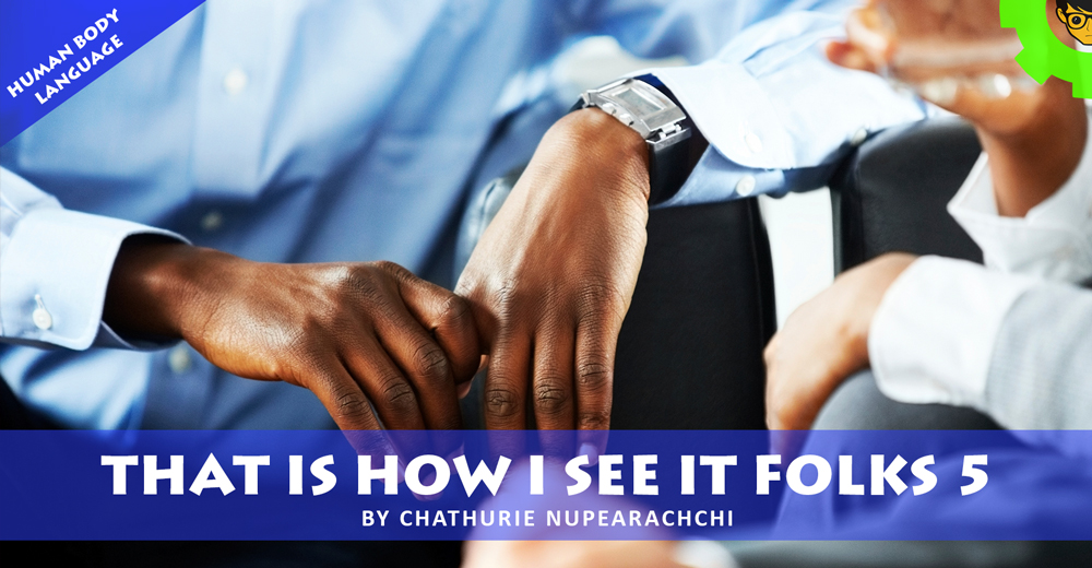 That Is How I See It Folks 5 – Human Body Language