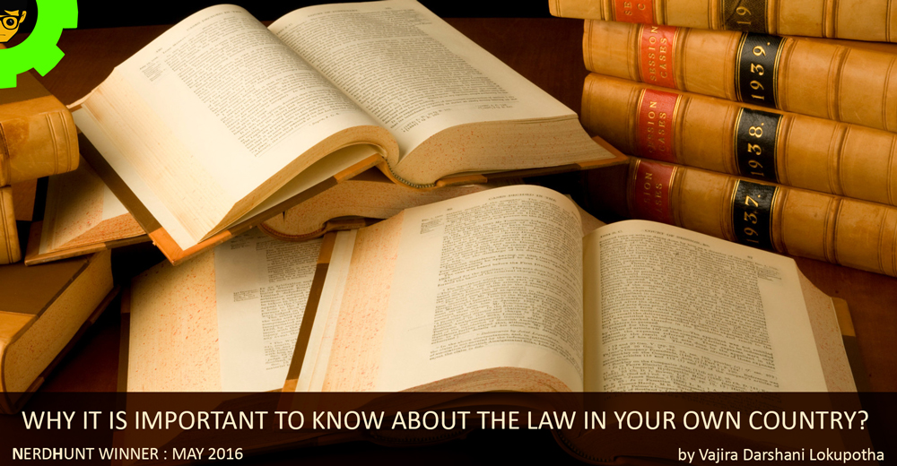 Why it is important to know about the law in your own country?
