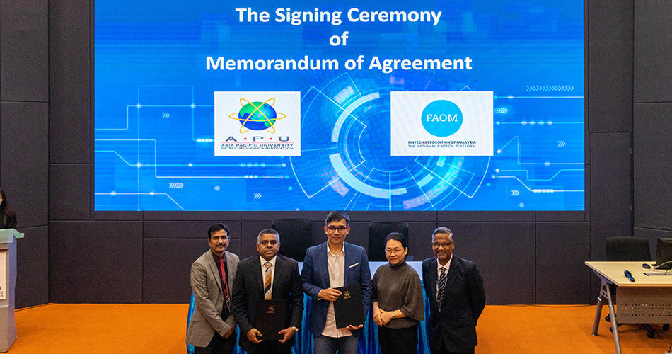 APU is Malaysia's 1st University to Sign Pact with FinTech Association of Malaysia